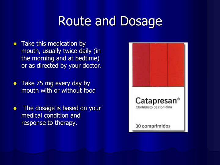 Route and Dosage