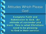 attitudes which please god5
