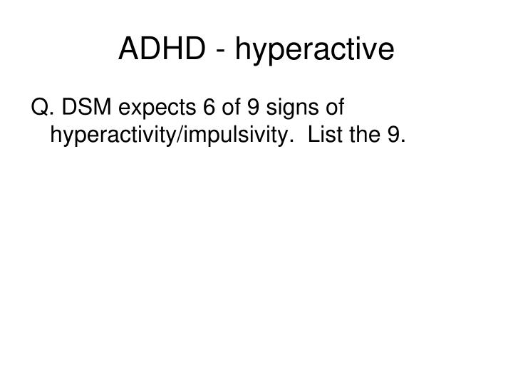 ADHD - hyperactive