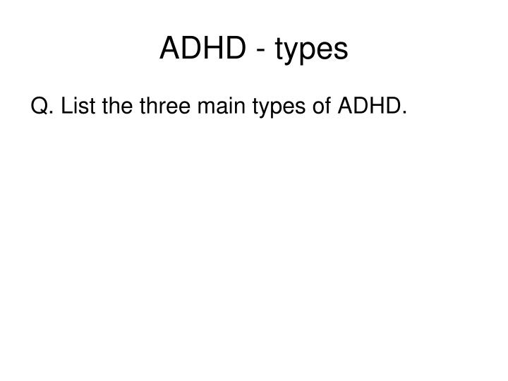 ADHD - types