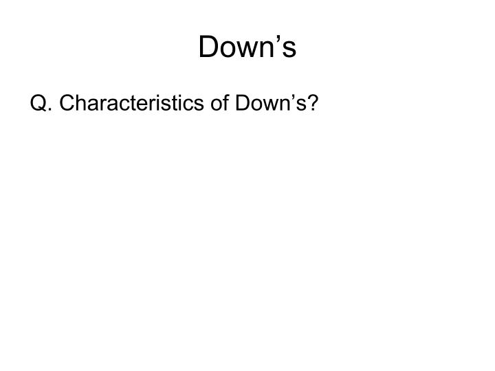 Down's
