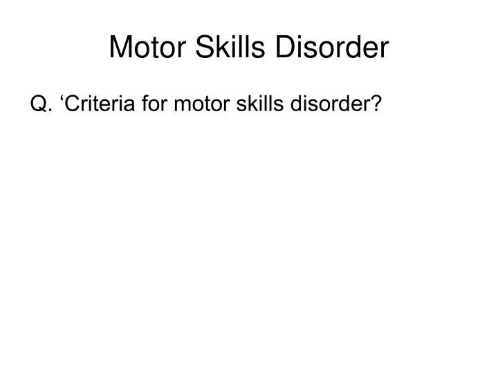 Motor Skills Disorder