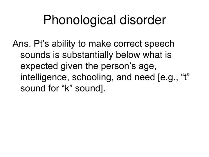 Phonological disorder
