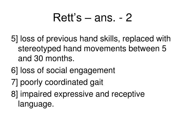 Rett's – ans. - 2