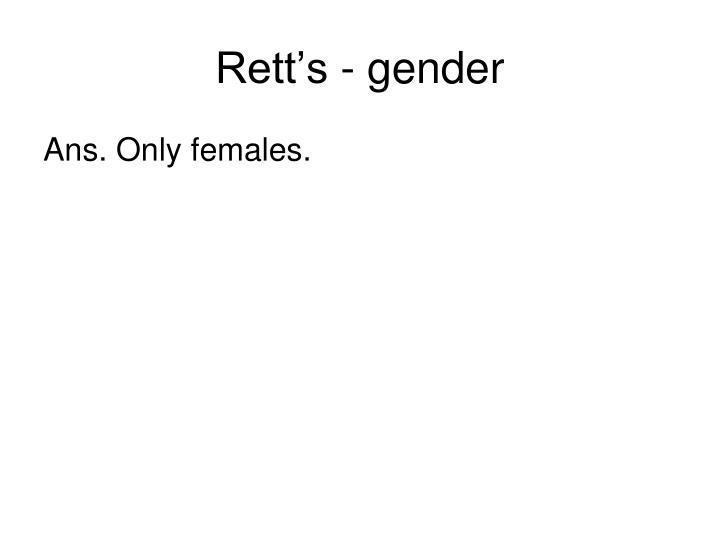 Rett's - gender