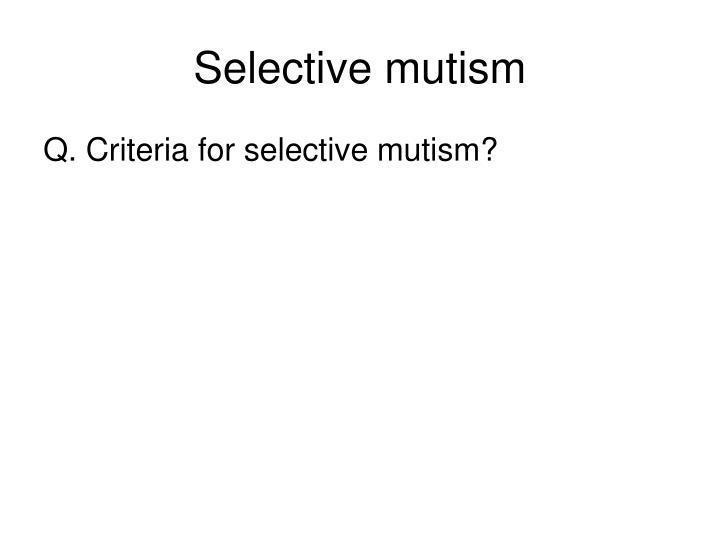 Selective mutism