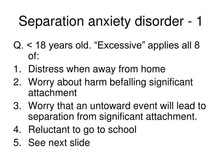 Separation anxiety disorder - 1