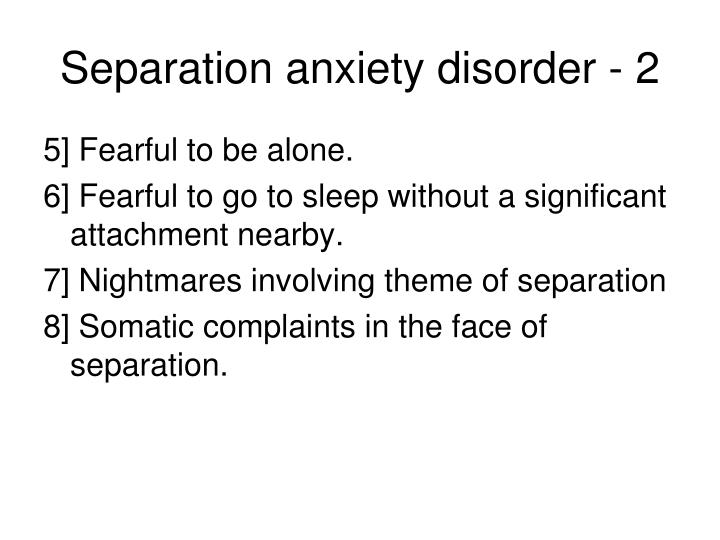 Separation anxiety disorder - 2
