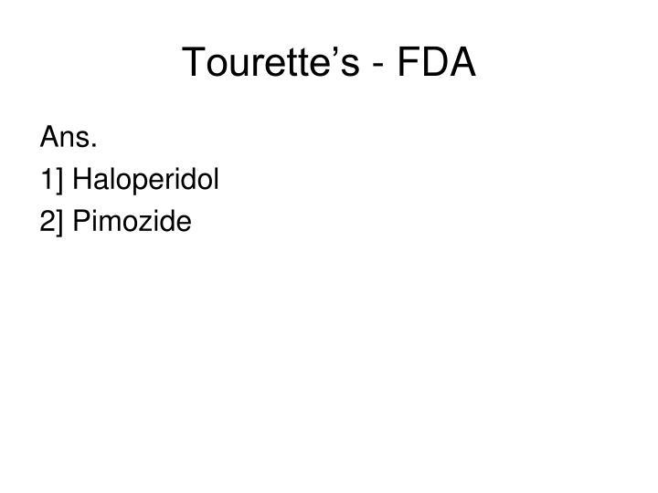 Tourette's - FDA