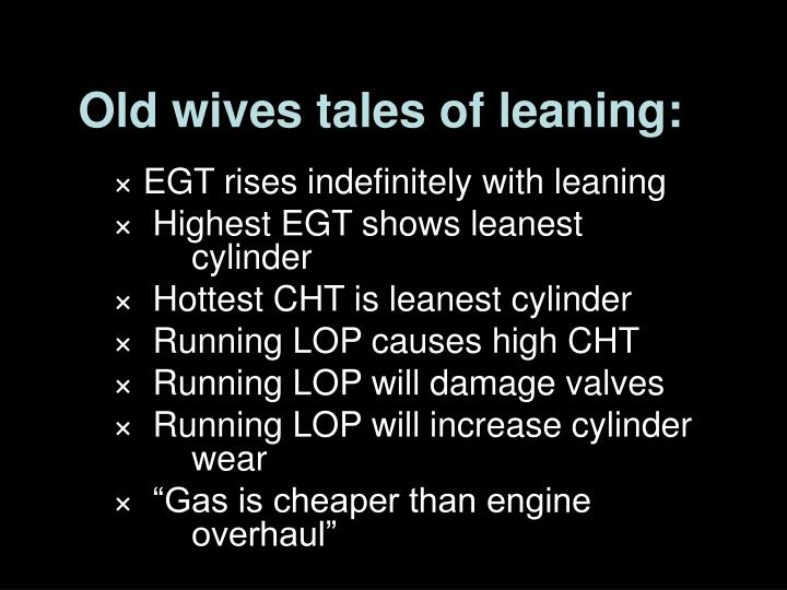 Old wives tales of leaning: