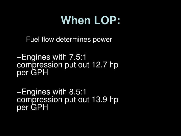 When LOP:
