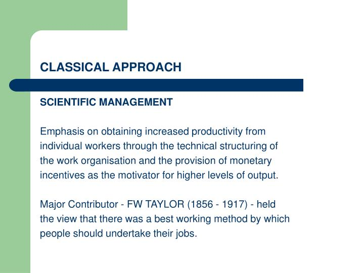 CLASSICAL APPROACH