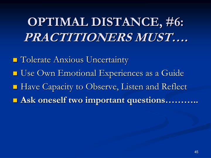 OPTIMAL DISTANCE, #6: