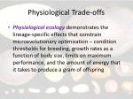 physiological trade offs