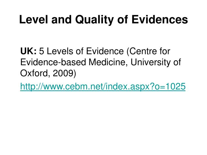 Level and Quality of Evidences