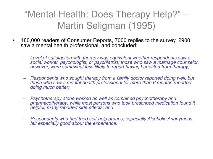 """Mental Health: Does Therapy Help?"" – Martin Seligman (1995)"