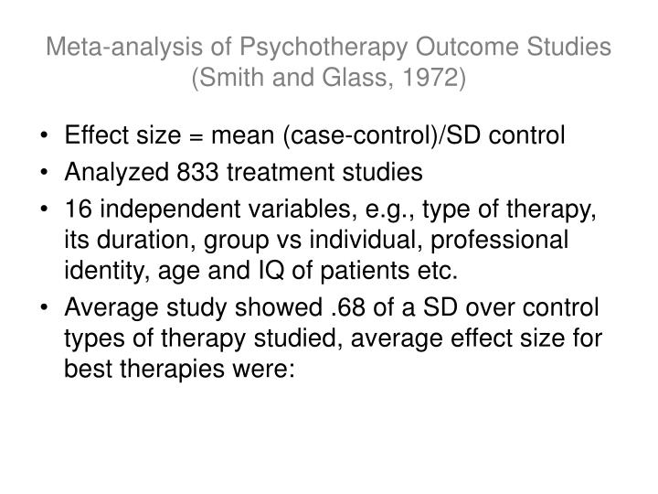 Meta-analysis of Psychotherapy Outcome Studies (Smith and Glass, 1972)