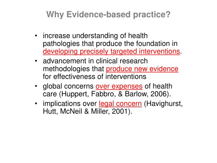 Why Evidence-based practice?
