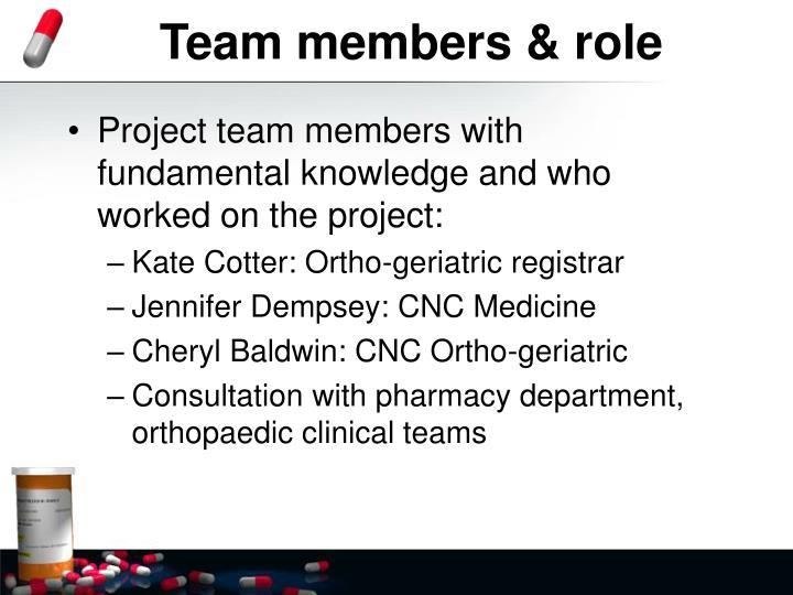 Team members & role