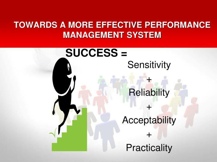 TOWARDS A MORE EFFECTIVE PERFORMANCE