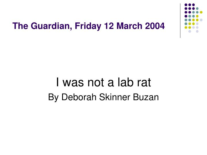 The Guardian, Friday 12 March 2004