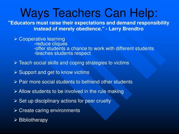 Ways Teachers Can Help: