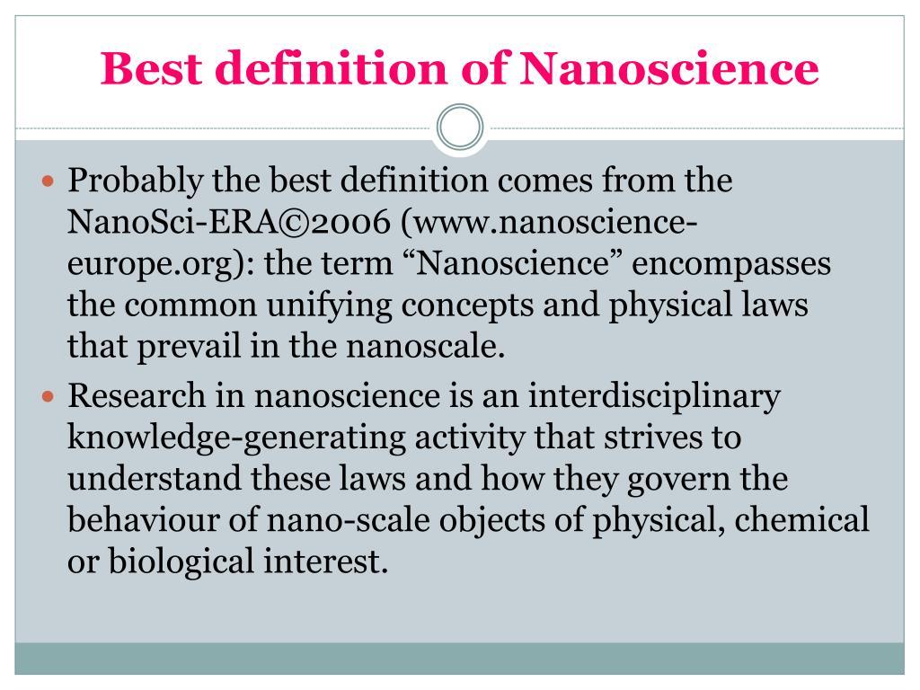 Best definition of Nanoscience