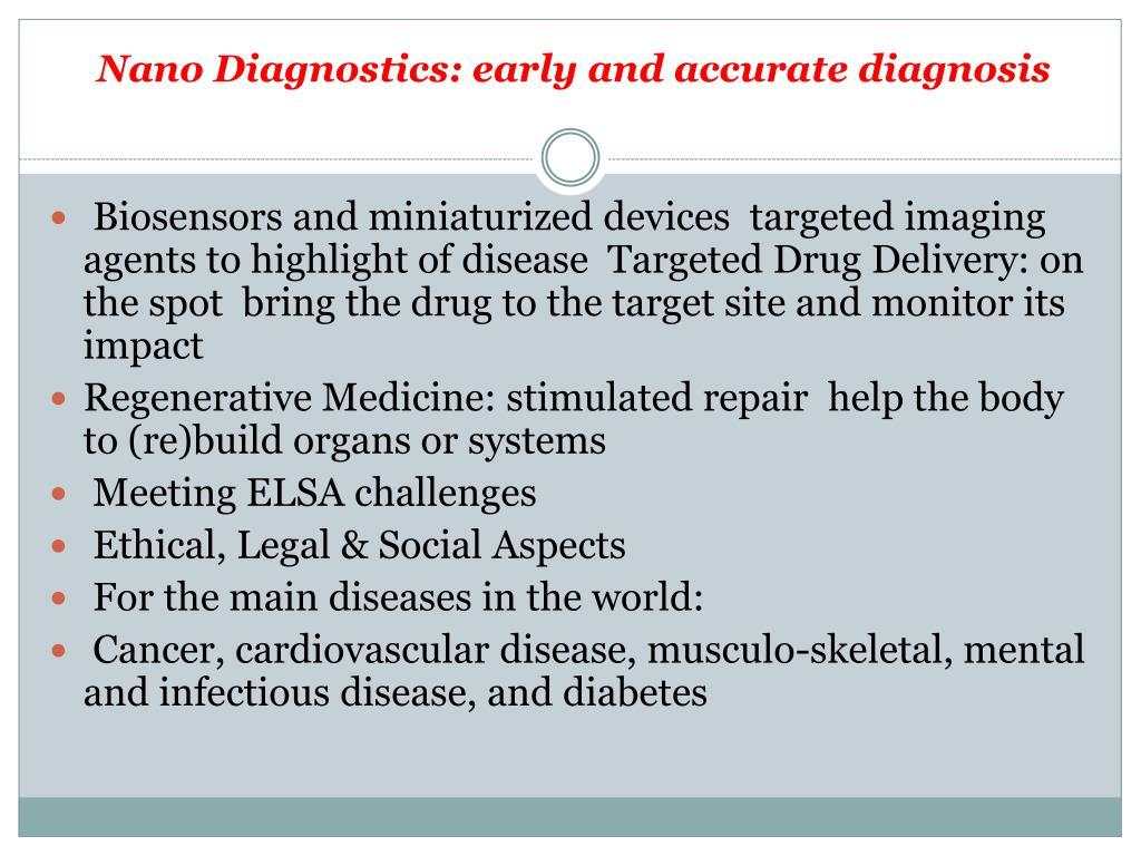 Nano Diagnostics: early and accurate diagnosis