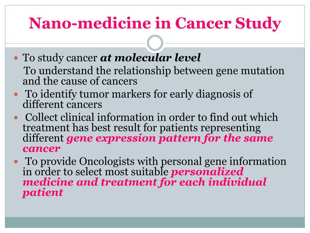 Nano-medicine in Cancer Study