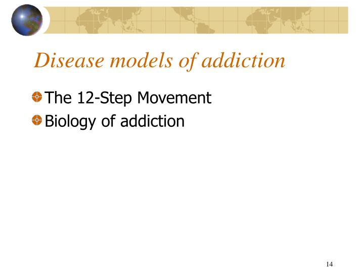 Disease models of addiction