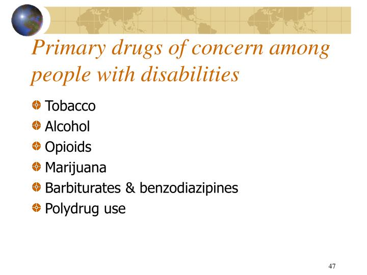 Primary drugs of concern among people with disabilities