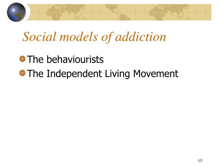Social models of addiction