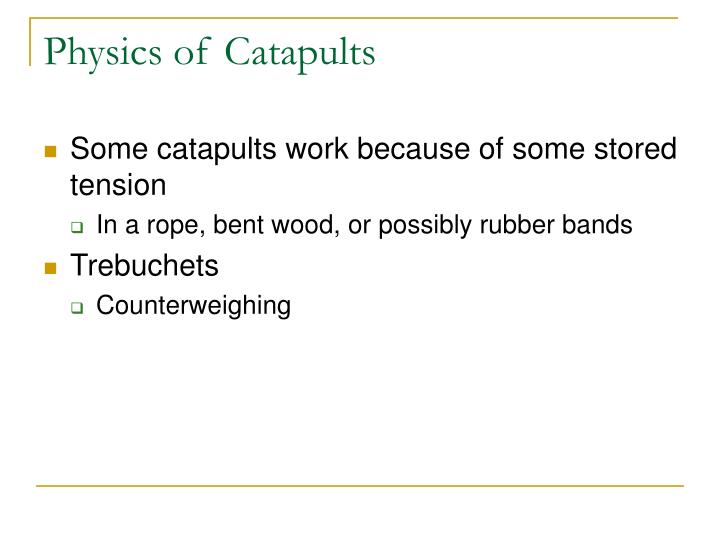 Physics of Catapults
