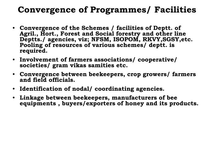 Convergence of Programmes/ Facilities