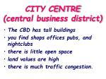 city centre central business district