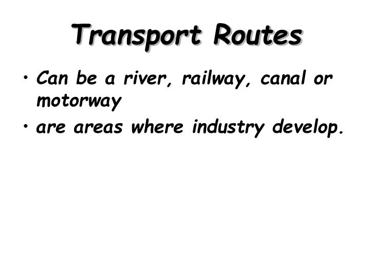 Transport Routes