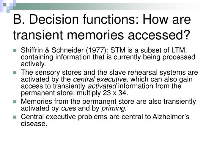 B. Decision functions: How are transient memories accessed?