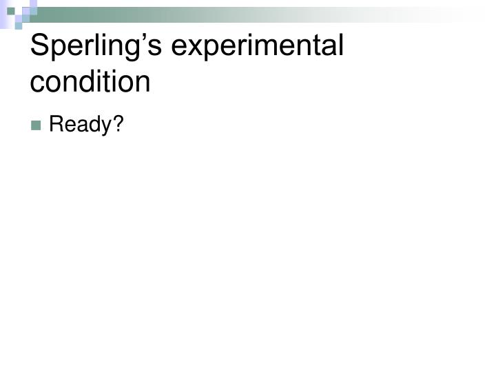 Sperling's experimental condition