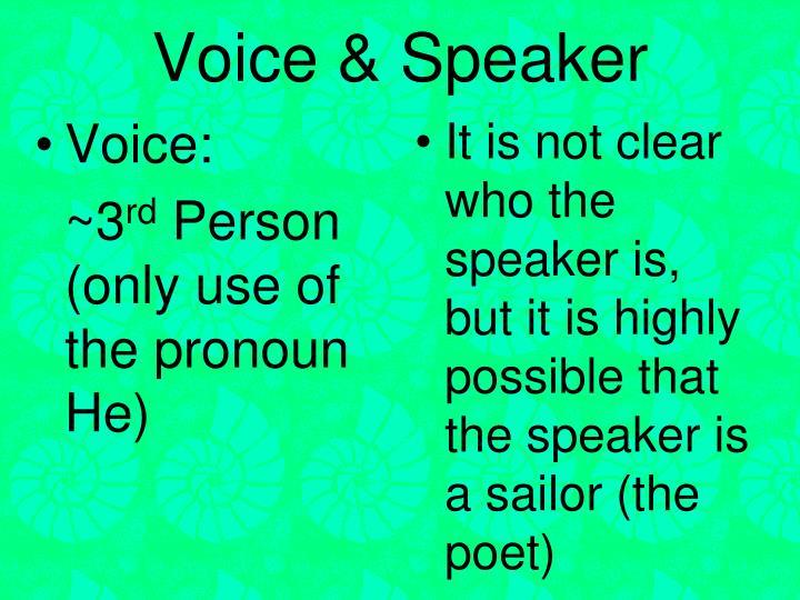 Voice & Speaker