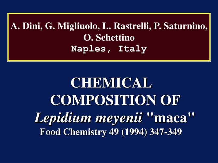 A. Dini, G. Migliuolo, L. Rastrelli, P. Saturnino, O. Schettino