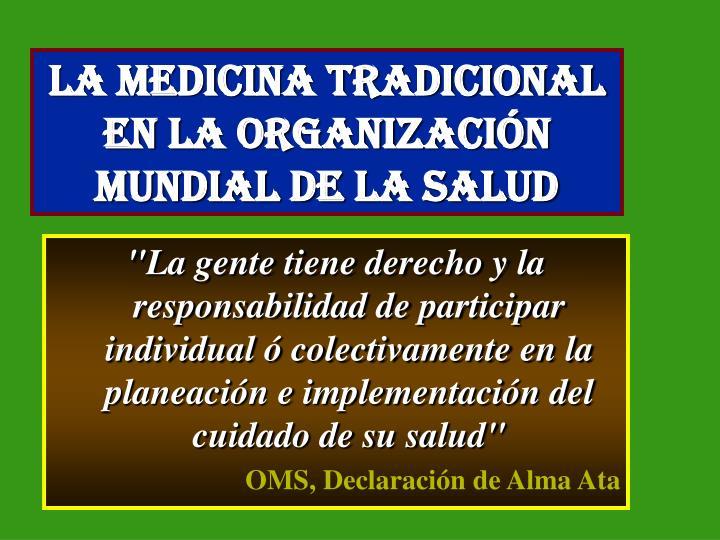La Medicina Tradicional en la Organización Mundial de la Salud