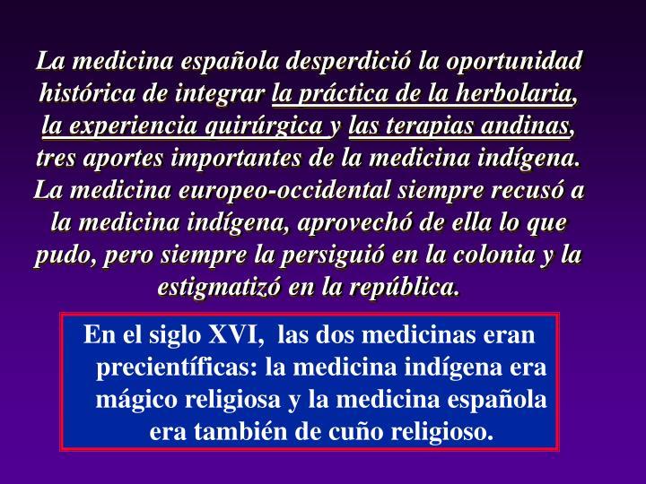 La medicina española desperdició la oportunidad histórica de integrar