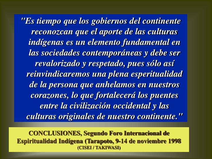 CONCLUSIONES, Segundo Foro Internacional de Espiritualidad Indígena (Tarapoto, 9-14 de noviembre 1998