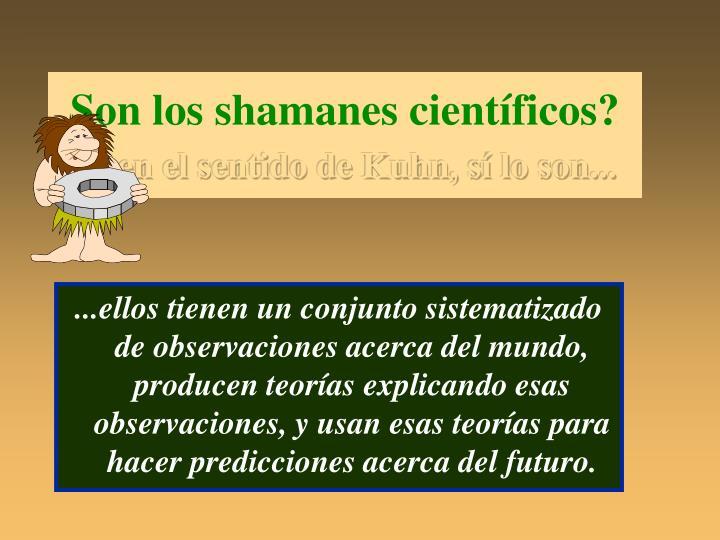 Son los shamanes científicos?