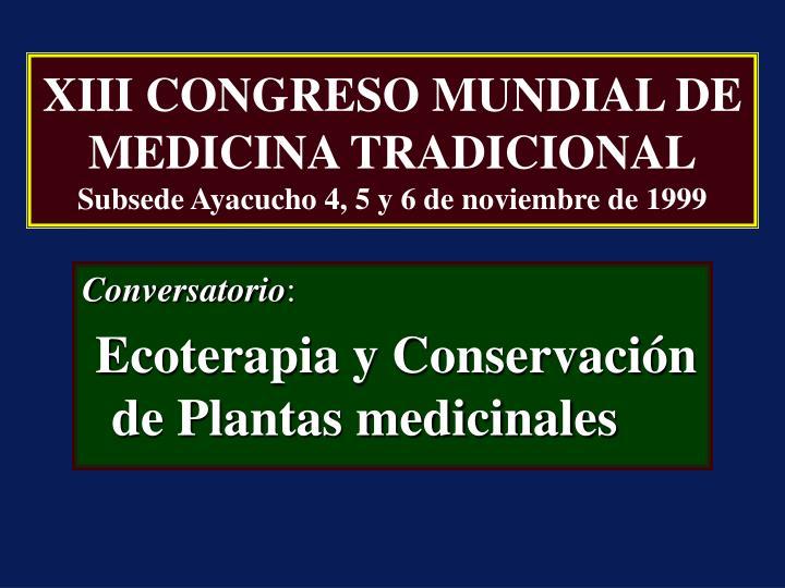 XIII CONGRESO MUNDIAL DE MEDICINA TRADICIONAL