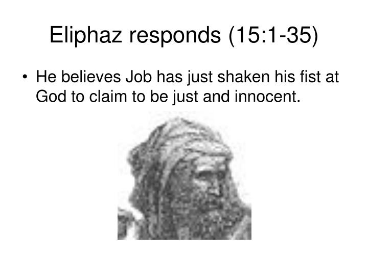 Eliphaz responds (15:1-35)