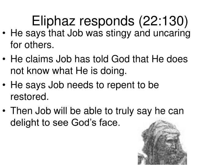 Eliphaz responds (22:130)