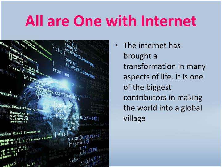 All are One with Internet