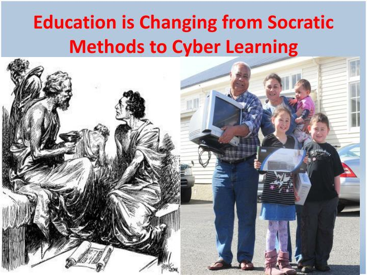 Education is Changing from Socratic Methods to Cyber Learning