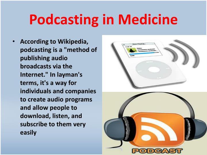 Podcasting in Medicine